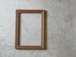 ウォールデコやディスプレイに。古い木製 フレーム 額縁/アンティーク*ビンテージ*昭和レトロ*古道具*アトリエ*什器*シンプル*カフェ