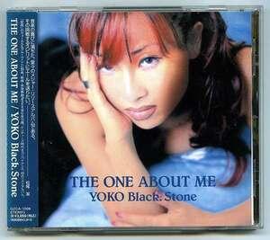 【送料無料】 YOKO Black.Stone 「THE ONE ABOUT ME 」 国内盤
