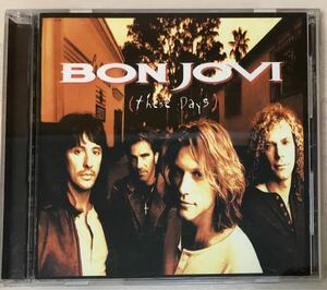BON JOVI/these Days (ボン・ジョヴィ/ディーズ・デイズ)