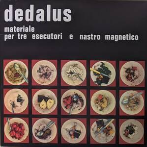Dedalus デダルス - Materiale Per Tre Esecutori E Nastro Magnetico 限定リマスター再発アナログ・レコード