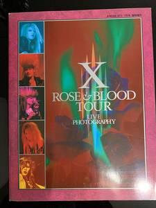 エックスジャパン【希少品】X ROSE&BLOOD TOUR LIVE PHOTOGRAPHY 1989年 YOSHIKI TOSHI HIDE PATA TAIJI エックスジャパンライブ写真多数