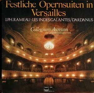 コレギウム・アウレウム合奏団 Rameau「優雅なインド人」「ダルダヌス」バレー音楽(2LP)