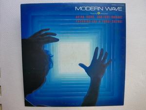 *【LP】【V.A】MODERN WAVE/井上鑑、稲垣潤一、鈴木雄大、阿部恭弘(ETP-60468)(日本盤)