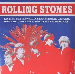 Rolling Stones - Live At The Hawaii International Center, Honolulu, July 28 1966-KPOI FM Broadcast 500枚限定アナログ・レコード