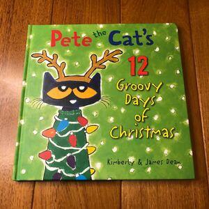 英語絵本 Pete the cat 12 groovy days of Christmas