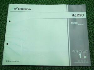 中古 ホンダ 正規 バイク 整備書 XL230 パーツリスト 正規 1版 MC36-100 KRG iB 車検 パーツカタログ 整備書