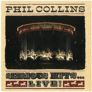 フィル・コリンズ シリアス・ヒッツ Phil Collins Serious Hits...Live CD