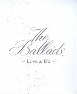 The Ballads ~ Love & B'z ~ B'z(フォト冊子付歌詞カード)CD
