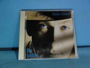CD-175 ボビー・コールドウェル「Blue Condition」 中古品