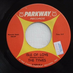 【US盤ソウルEP】The Tymes / Isle Of Love(Parkway)P-7039-45 1962年