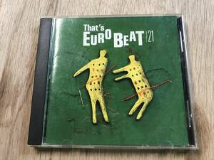 That's EURO BEAT VOL.21 ザッツユーロビート CD