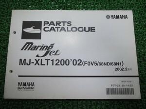 中古 ヤマハ 正規 バイク 整備書 MJ-XLT1200 パーツリスト 正規 1版 マリンジェット F0V5 68ND 68N1 ウェーブランナー nJ