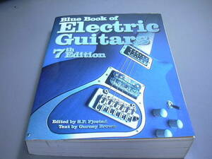▽本 洋書 Blue Book of Electric Guitars 7th Edition