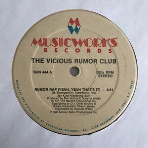 The Vicious Rumor Club - Rumor Rap (Yeah Yeah That's It)【USオリジナル】【Timex Social Club-Rumorsネタ】