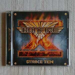 ボンファイア / ストライク・テン BONFIRE