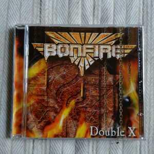 ボンファイア / ダブル・X BONFIRE