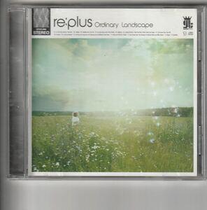 アルバム!リ:プラス re:plus [Ordinary Landscape]
