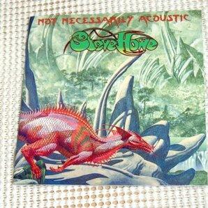 廃盤 Steve Howe スティーヴ ハウ Not Necessarily Acoustic /海洋地形学の物語 含む YES 曲の再演も収録/ asia GTR でも著名 名ギタリスト