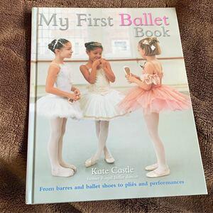 My Farst Ballet Book マイ ファースト バレー ブック