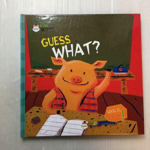 zaa-172♪『GUSS WHAT?』Kids Brown 英語学習しかけ絵本 Level-3 Book1  2011年/本のみ。