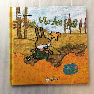 zaa-172♪『Who Are You?』Kids Brown 英語学習しかけ絵本 Level-1 Book7  2011年/本のみ。