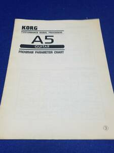 マニュアルのみの出品です M3088 本体はありません KORG A5 PROGRAM PARAMETER CHART プログラムパラメータチャート まとめ取引歓迎