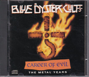 Blue Oyster Cult / Career Of Evil (The Metal Years) 輸入盤CD CK-44300 送料込