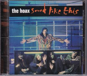 The Hoax / Sound Like This 米国盤CD 82739-2