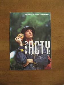Canon Acty catalog [ rare camera catalog / postage included ] water land adventure camera.CANON ACTY new product!