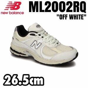 【新品】国内正規品 NEW BALANCE ML2002RQ [OFF WHITE/26.5cm] ニューバランス 公式オンラインストア購入 / ML2002 RT RA RC RD