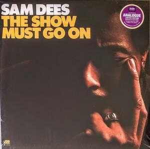 Sam Dees サム・ディーズ - The Show Must Go On 限定リマスター再発アナログ・レコード