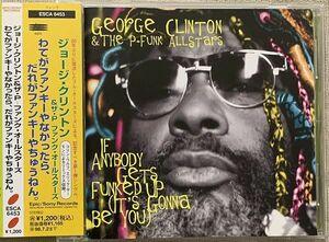 CD ジョージ・クリントン プロモ Promo わてがファンキーやなかったら P-ファンク George Clinton P-Funk Allstars If Anybody ESCA6453