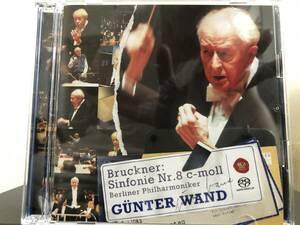 SACD  ブルックナー 交響曲第8番ハ短調ハース版 ギュンター・ヴァント指揮 ベルリンフィルハーモニー