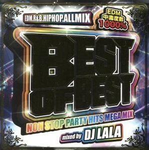 BEST OF BEST-NON STOP PARTY HITS MEGA MIX-/DJ LALA
