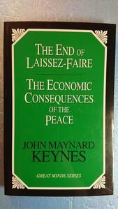 英語経済ケインズ「自由放任の終焉・平和の経済的帰結The End of Laissez-Faire・The Ecconomic Consequences of the Peace」