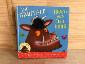 THE GRUFFALO TOUCH AND FEEL BOOK 洋書絵本