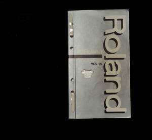 ローランドカタログ Vol.15 1998年 BOSS DTMP シンセサイザー アクセサリー S-760 サウンドライブラリー ACアダプター ミニ総合 Roland