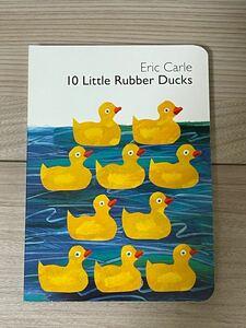新品英語絵本 エリックカール 10 little rubber ducks