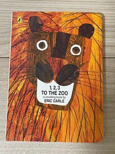 新品英語絵本 エリックカール 123 to the zoo