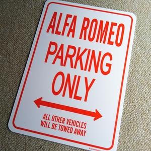 パーキングオンリー サイン 看板 ガレージに アルファロメオ ALFA ROMEO 4C スパイダー 8C アルファ 145 147 155 156 スポーツワゴン
