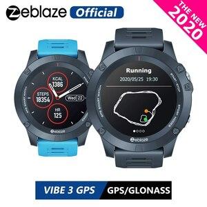 2020 ZEBLAZEバイブ3 GPSスマートウォッチ心拍数マルチスポーツモード防水/より良いバッテリ寿命 GPS アンドロイド/IOS