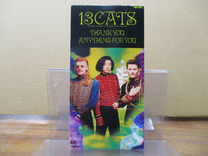 S-148【8cmシングルCD】見本品 / 13CATS THANK YOU / ANYTHING FOR YOU / 沼澤尚 / CAT GRAY / KARL PERAZZO / MEDA-10003