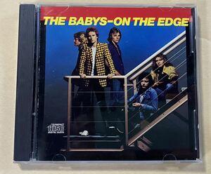 THE BABYS/ON THE EDGE 輸入盤 初版CD