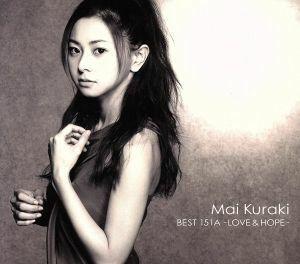 Mai Kuraki BEST 151A-LOVE&HOPE-(初回限定盤A)(DVD付)/倉木麻衣