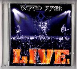 Used CD 輸入盤 トゥイステッド・シスター Twisted Sister『ライブ・アット・ハマースミス』- Live at Hammersmith '84+'79(1994年)2枚組。