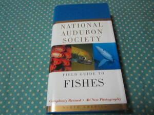 洋書 National Audubon Society Field Guide to Fishes: North America  魚 フィールドガイド 図鑑 海水魚&淡水魚