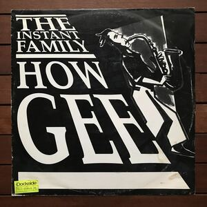 ●【r&b】the instant family / how gee[12inch]オリジナル盤《9595》