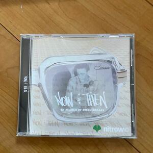 now&then 非売品 CD nitrow