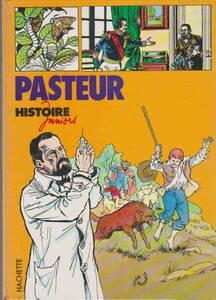 フランス語★「Histoire Juniors: Pasteurペーパーバック」Hachette - Jeunesse