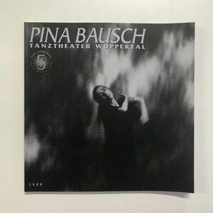 ピナ・バウシュ Pina Bausch ヴッパタール舞踏団 1999 yt01114_l1
